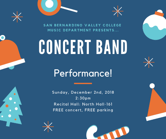 Concert Band Performance December 2nd, 2:30pm