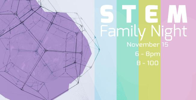 November 15 > STEM Family Night
