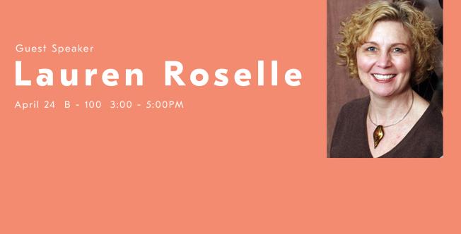 April 24 > Guest Speaker Lauren Roselle
