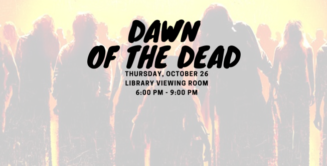 October 26 > Dawn of the Dead