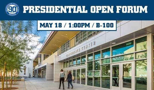 Presidential Open Forum. May 18, 1 pm, in B-100