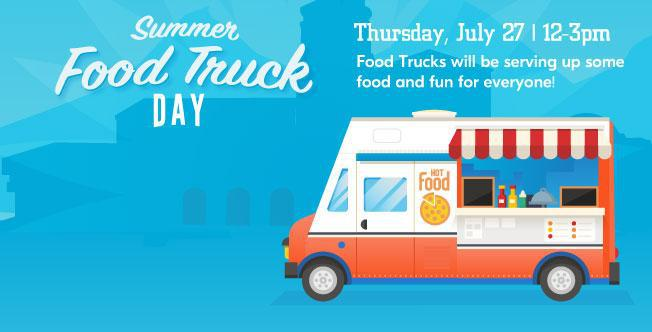 July 27 > Food Truck Day