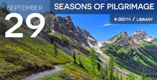 Seasons of Pilgrimage by Michael Slusser - a presentation on hiking the Pacific Crest Trail from Mexico to Canada