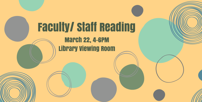 March 22 > Faculty/Staff Reading