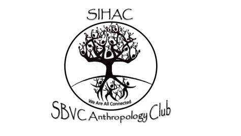 SIHAC - SBVC Anthropology Club