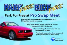 students can park for free across Mt. Vernon Avenue at Pro Swap Meet