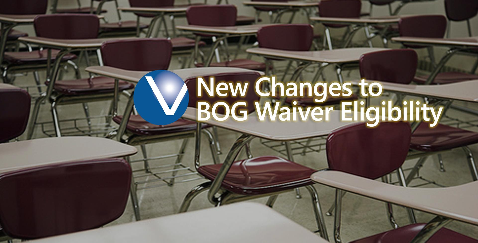 New Changes to BOG Waiver Eligibility