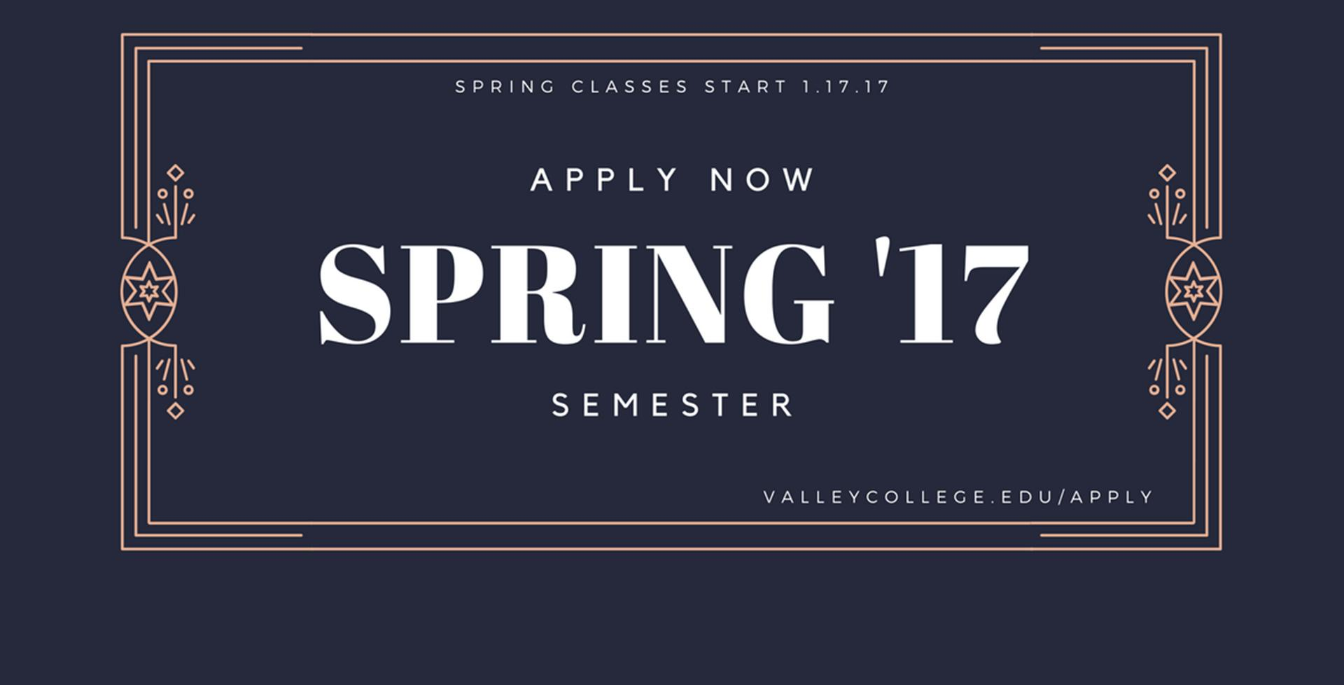 Apply Now for Spring 2017 >