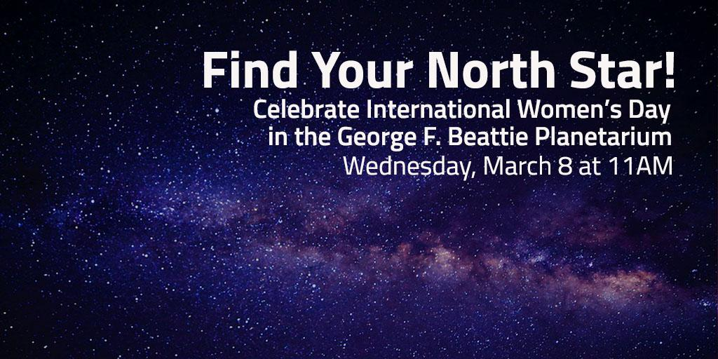 March 8 > Find Your North Star!
