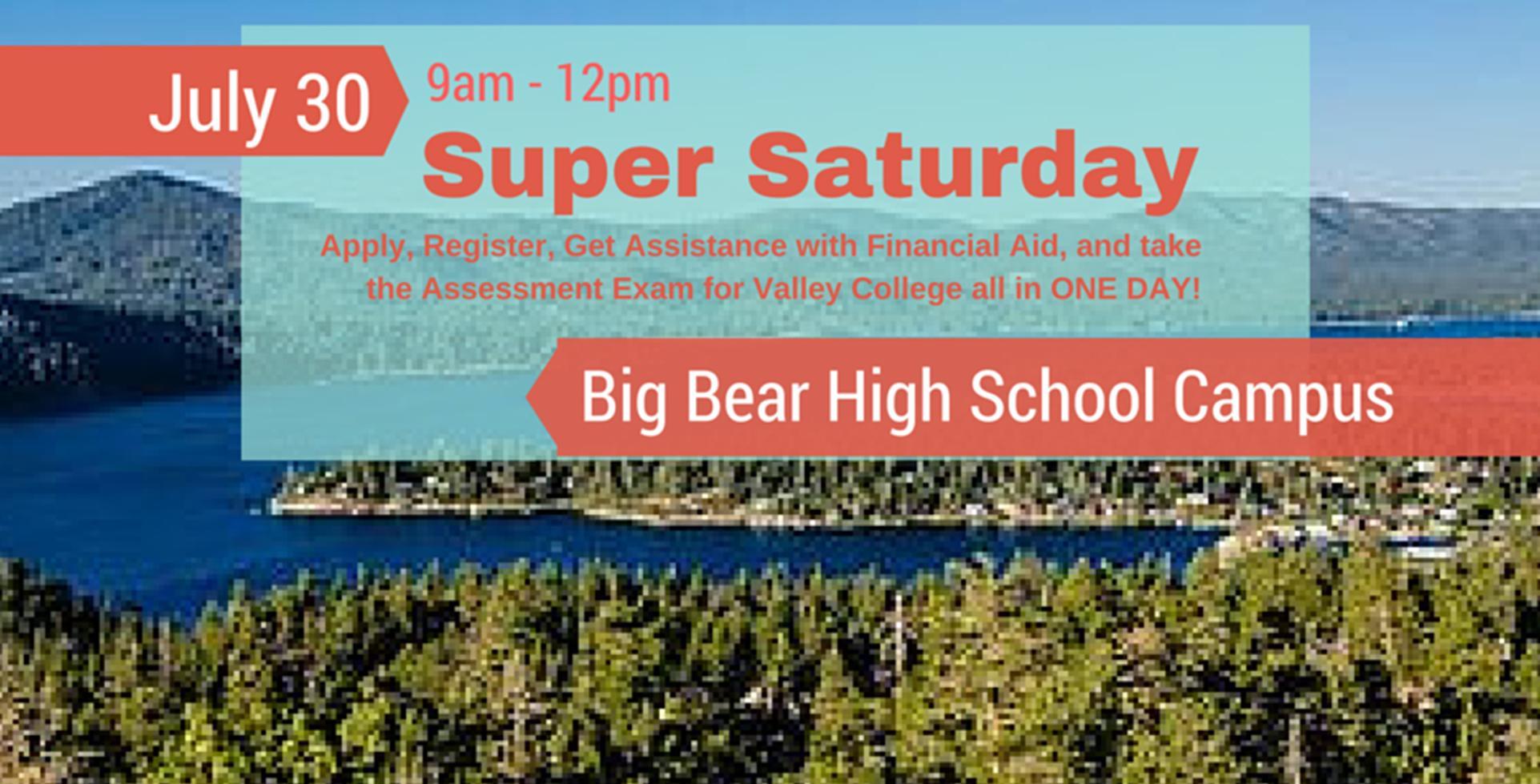 July 30 > Super Saturday in Big Bear!