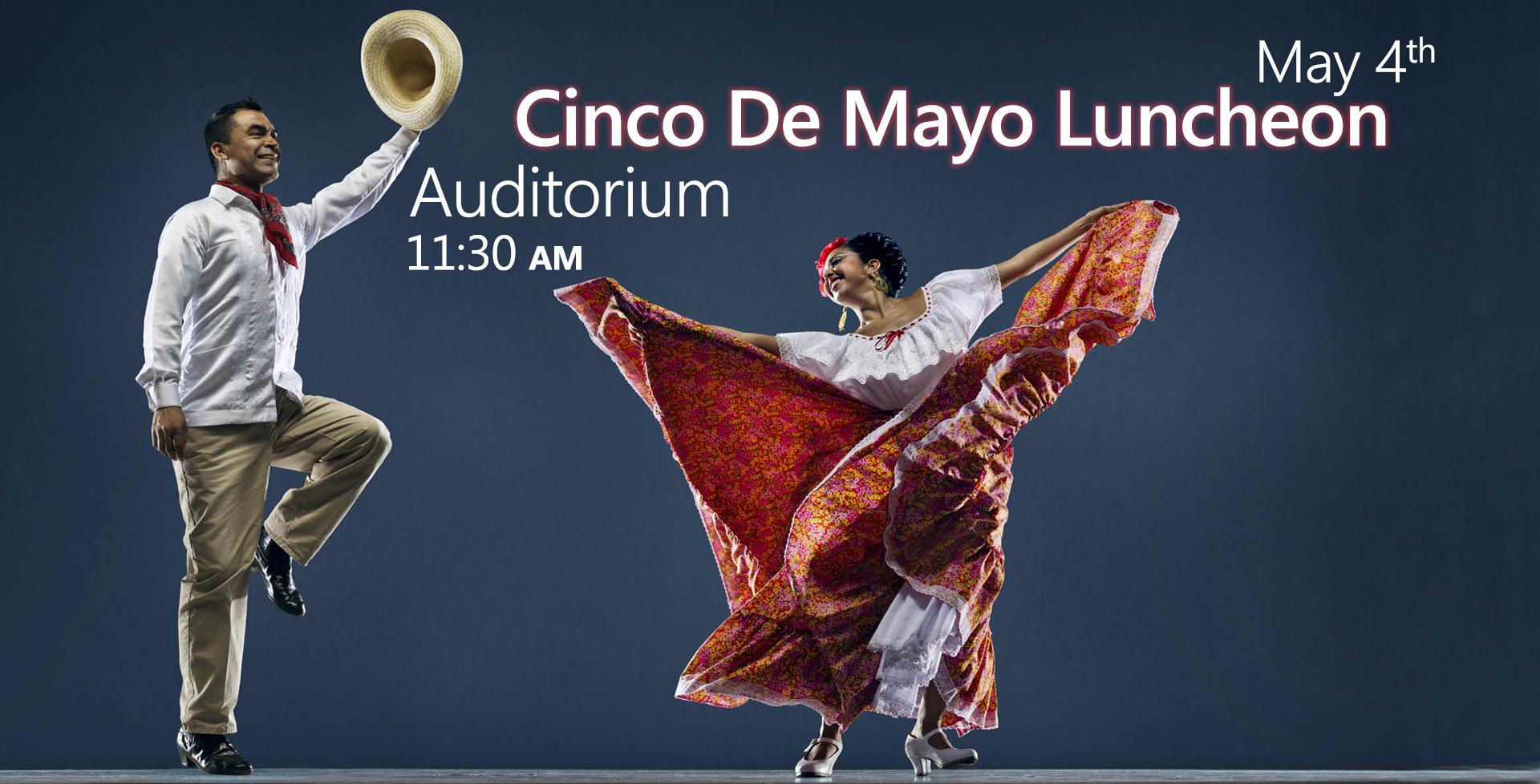 May 4 > Cinco De Mayo Luncheon