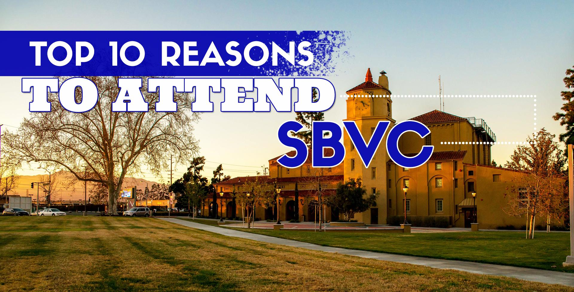 Top 10 Reasons to Attend SBVC!