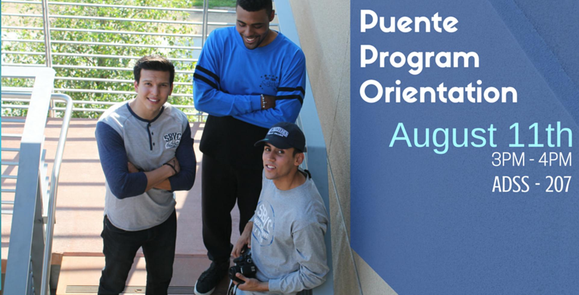 August 11 > Puente Program Orientation