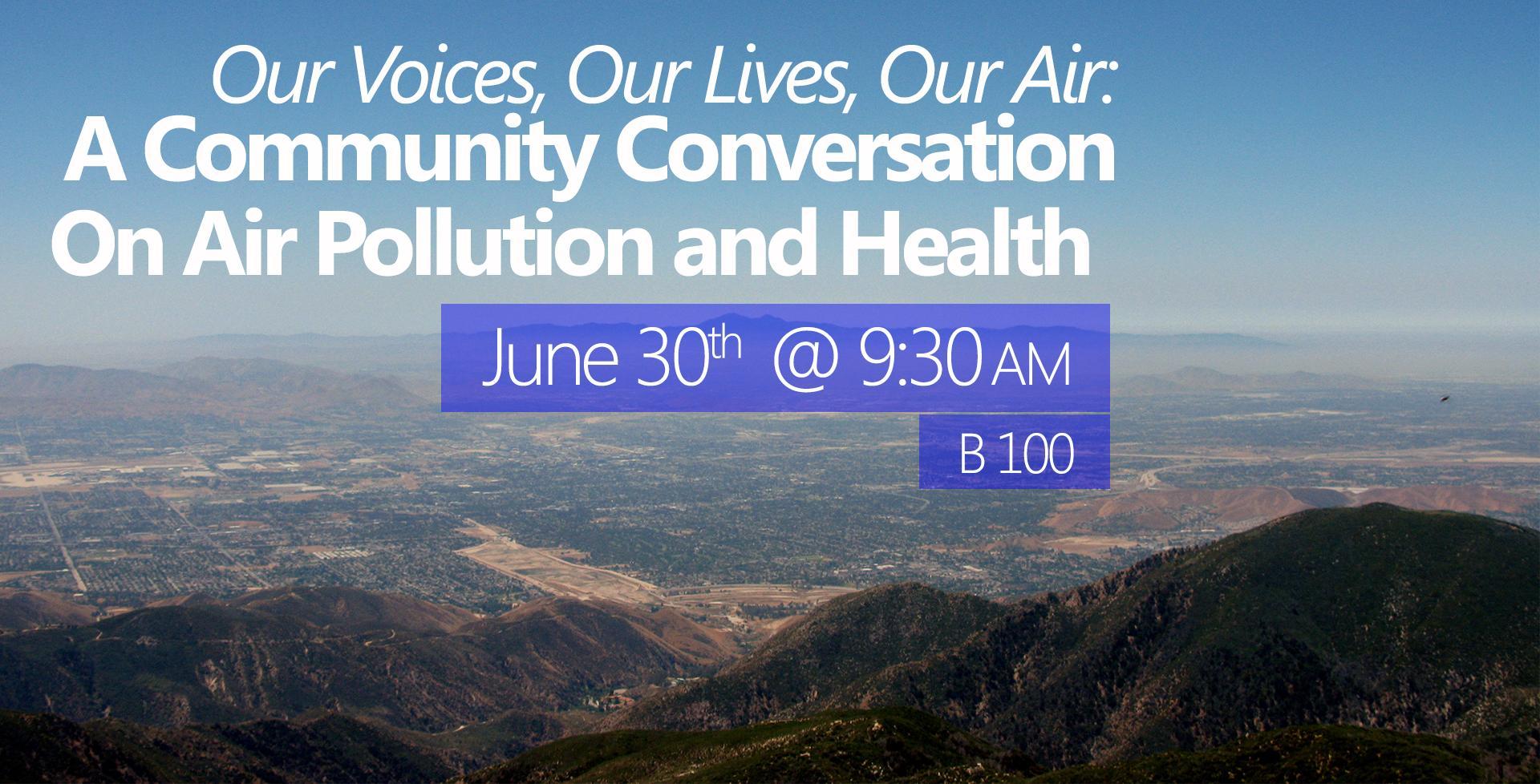 June 30 > Air Pollution & Health Summit