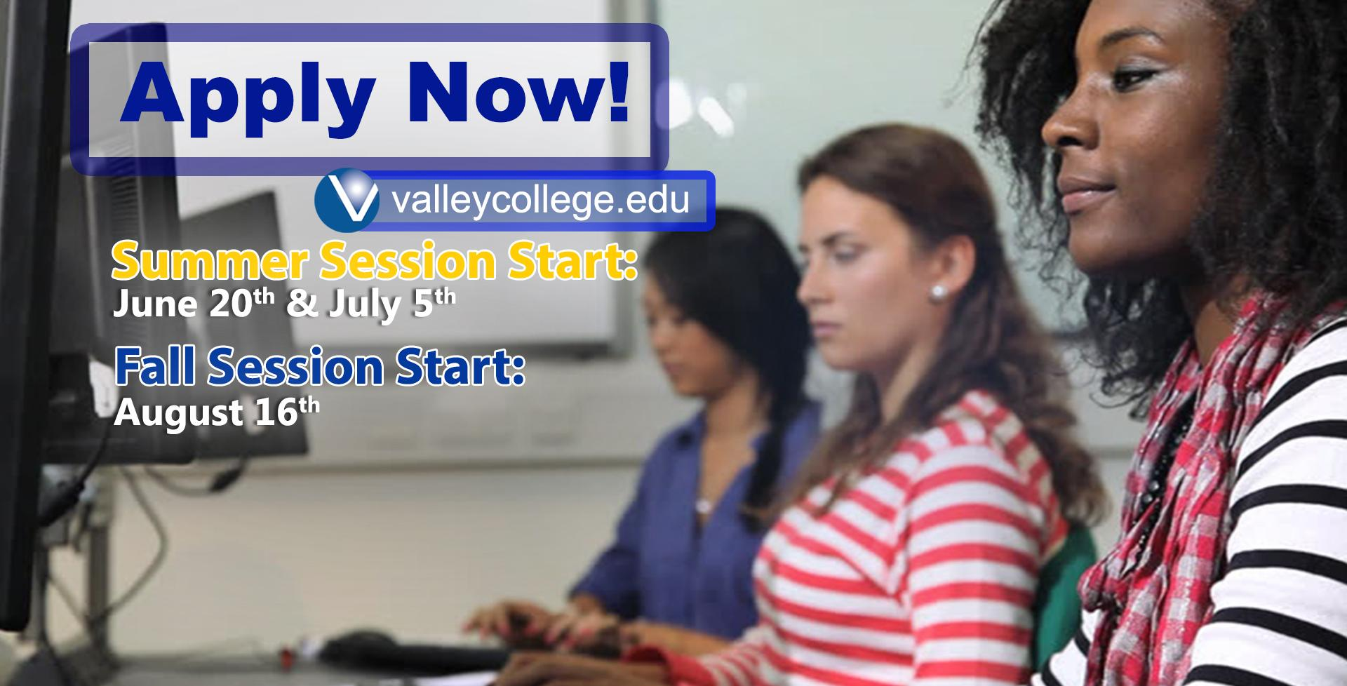 Apply Now for Summer or Fall!