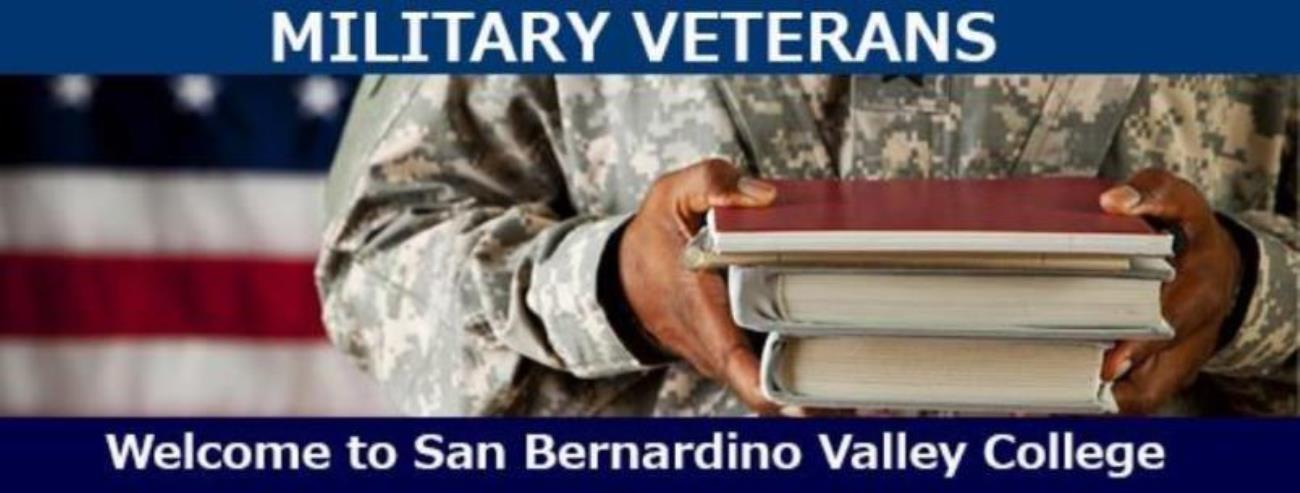 Military Veterans Welcome to San Bernardino Valley College